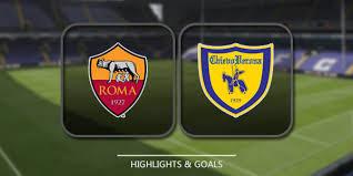 اون لاين مشاهدة مباراة روما وكييفو فيرونا بث مباشر 16-9-2018 الدوري الايطالي اليوم بدون تقطيع