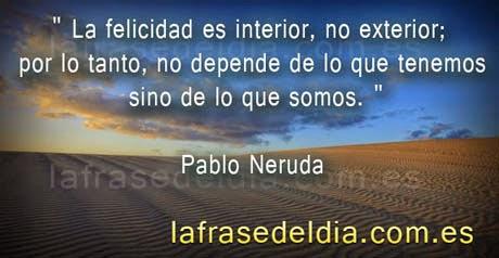 Mensajes motivadores de Pablo Neruda