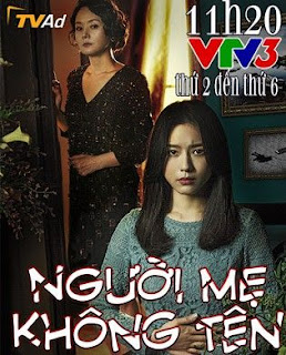 Người Mẹ Không Tên Tập 65 Thuyết Minh Trên Vtv3