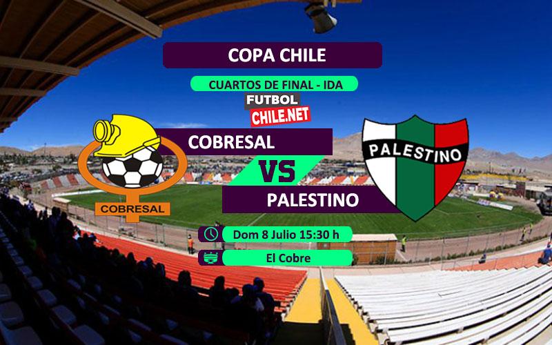 Cobresal vs Palestino en vivo y online por los cuartos de final ida de la Copa Chile 2018