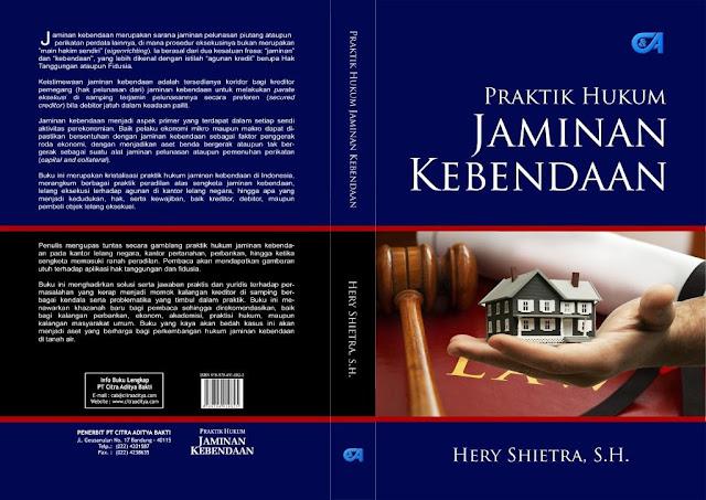 Buku Praktik Hukum Jaminan Kebendaan, by Hery Shietra, S.H.