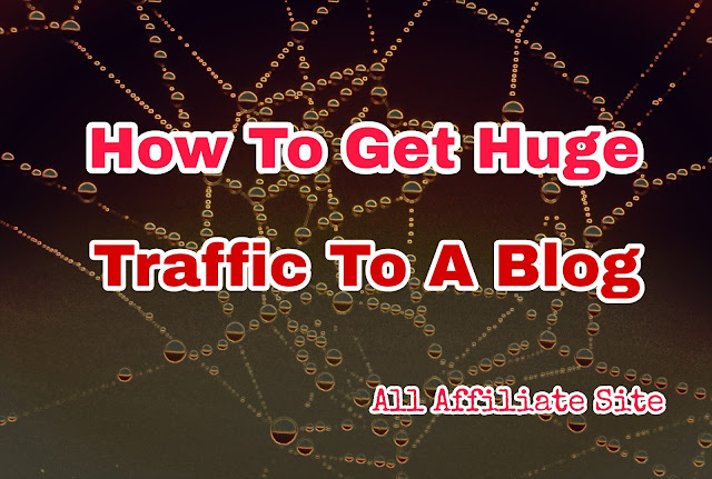 Today let's learn how to drive huge traffic to a blog. Many people complain about why they couldn't get traffic to their blogs
