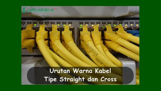 Urutan Warna Kabel Tipe Straight dan Cross