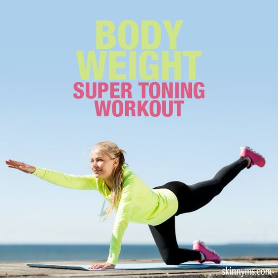 Body Weight Super Toning Workout
