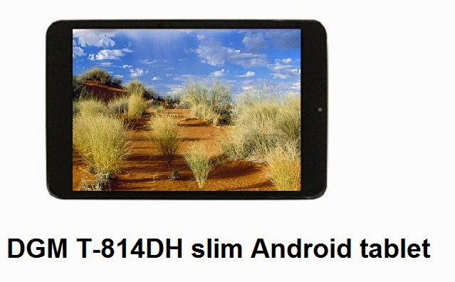DGM T-814DH Android tablet - my review