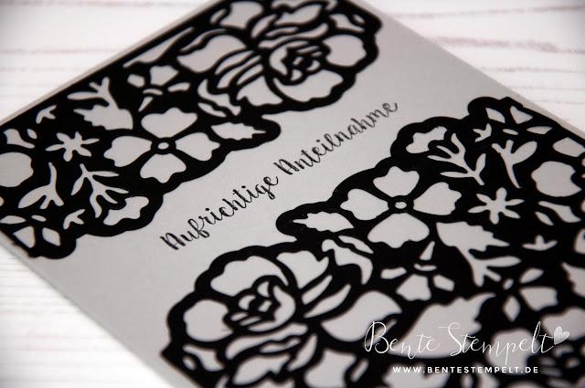 Stampin Up Thinlits Florale Fantasie Doppelt gemoppelt Beileid Trauerkarte Tod Abschied Beerdigung Sympathy RIP Blumen Flowers Aufrichtige Anteilnahme Bente Stempelt