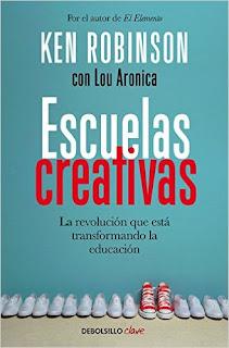 Escuelas Creativas: La Revolucion Que Esta Transformando La Educacion (Clave) PDF