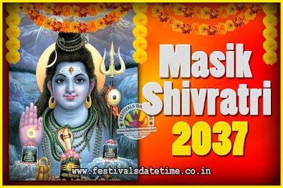 2037 Masik Shivaratri Pooja Vrat Date & Time, 2037 Masik Shivaratri Calendar