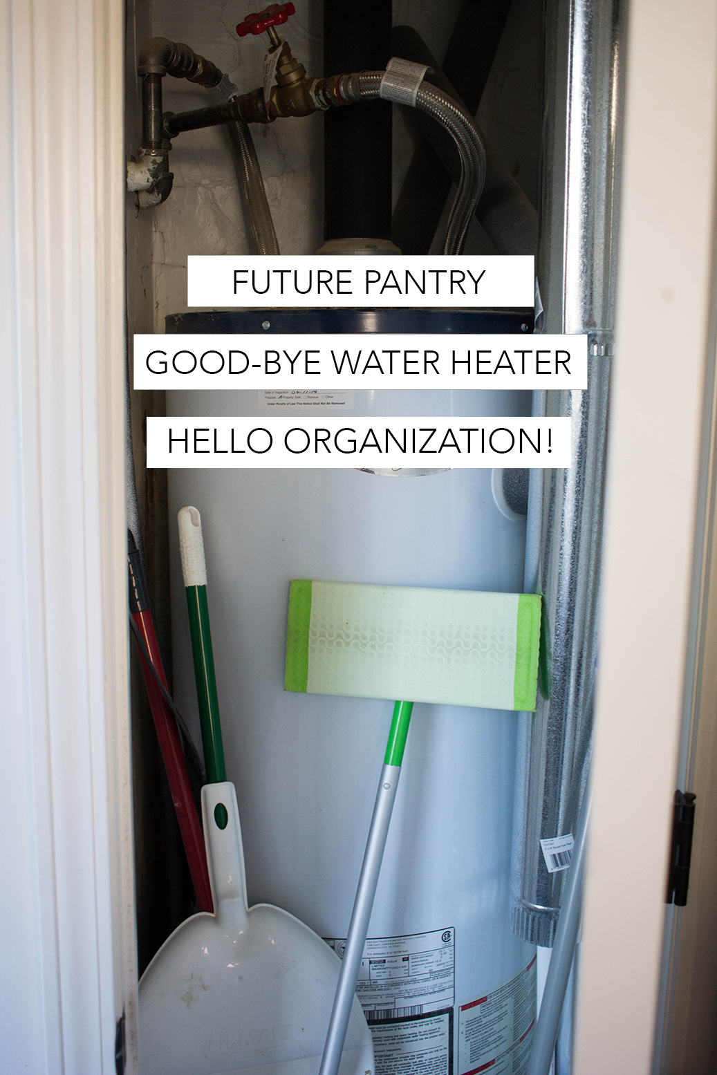 6  Build A Pantry Out Of Old Water Heater Closet  This Project Will Also  Come Along With Adding A Master Bathroom Since We Will Be Replacing Our  Water ...