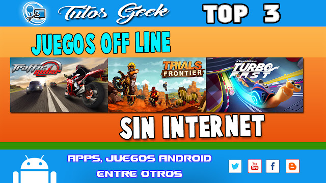 Top De 3 Juegos Sin Internet Gratis Para Android Tutos Geek