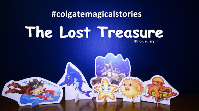 Noida Diary: The Lost Treasure #colgatemagicalstories