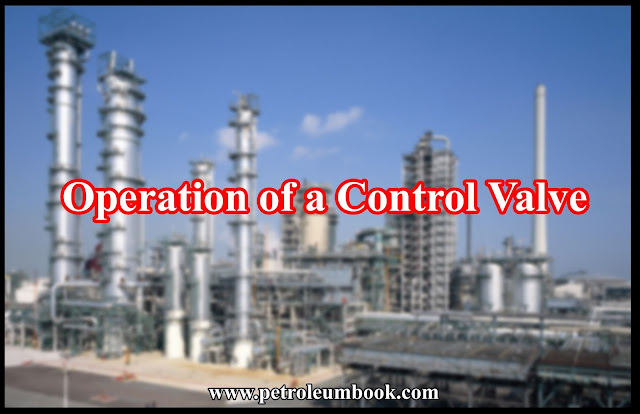 Operation of a Control Valve