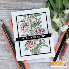 With Sympathy card by Juliana Michaels featuring Peony Wishes Stamp Set by Gina K Designs