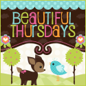 Beautiful Thursdays