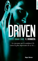 http://lachroniquedespassions.blogspot.fr/2016/05/the-driven-tome-35-raced-de-k-bromberg.html
