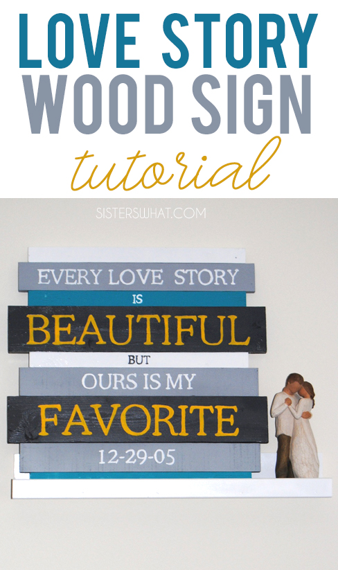 every love story is beautiful wood sign tutorial