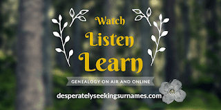 Watch, Listen, Learn - Spotlighting Audio & Visual Content for Genealogy
