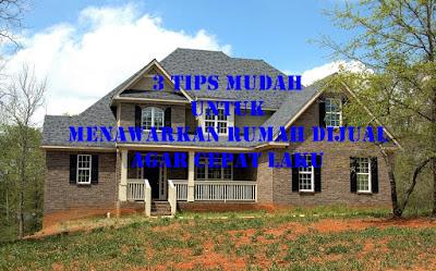 tips mudah jual rumah