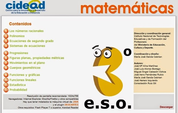 http://recursostic.educacion.es/secundaria/edad/3esomatematicas/index.htm