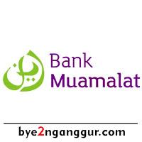 Lowongan Kerja Bank Muamalat 2018