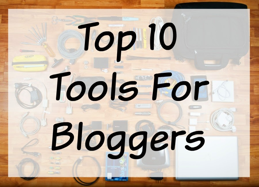 Top-10-Tools-For-Bloggers