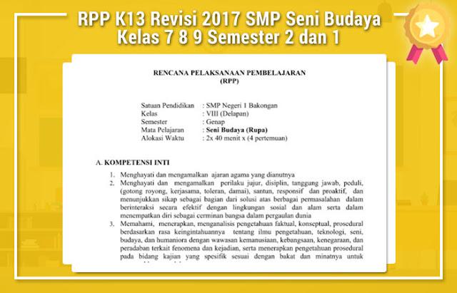 RPP K13 Revisi 2017 SMP Seni Budaya Kelas 7 8 9 Semester 2 dan 1