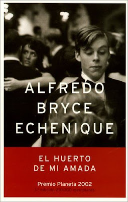 El huerto de mi amada, de Alfredo Bryce Echenique
