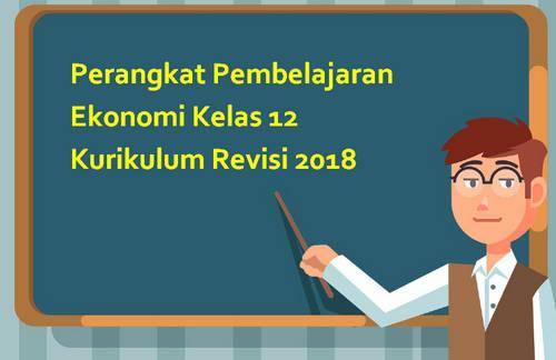 Perangkat Pembelajaran Ekonomi Kelas 12 Kurikulum Revisi 2018
