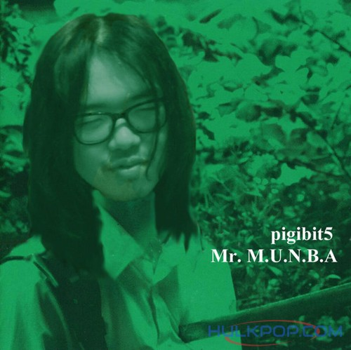 Pigibit5 – Mr. Munba