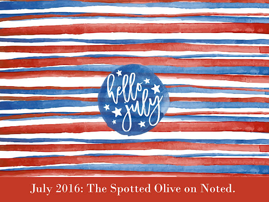 July Wallpaper Download from The Spotted Olive!
