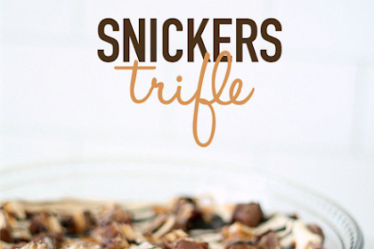SNICKERS BROWNIE TRIFLE RECIPE
