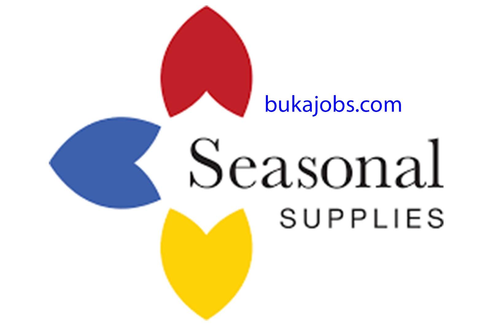 Lowongan Kerja PT Seasonal Supplies Indonesia 2019