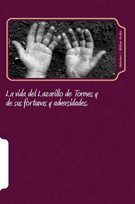 La vida del Lazarillo de Tormes: y de sus fortunas y adversidades en Alejandro's Libros