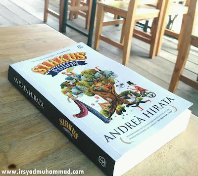 Mengulas Buku Sirkus Pohon, Karya Manis dari Andrea Hirata
