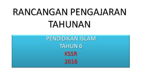 RPT Pendidikan Islam Tahun 6 KSSR