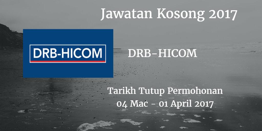 Jawatan Kosong DRB-HICOM 04 Mac - 01 April 2017