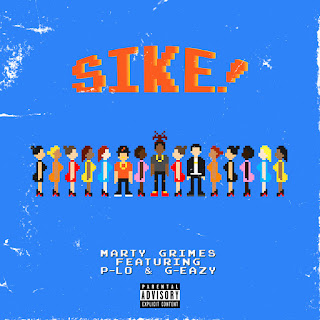 New Video: Marty Grimes - Sike Featuring G Eazy And P Lo