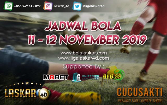 JADWAL BOLA JITU TANGGAL 11 – 12 NOVEMBER 2019