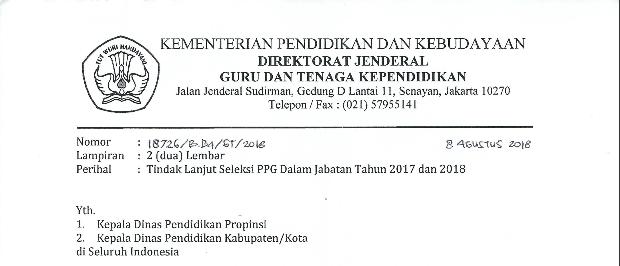 Surat Edaran Tindak Lanjut Seleksi PPG Dalam Jabatan Tahun  Surat Edaran Tindak Lanjut Seleksi PPG Dalam Jabatan Tahun 2017 dan 2018