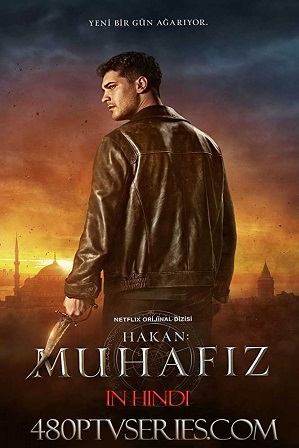 Watch Online Free Download Hindi Dubbed TV Show The Protector Season 2 Full Hindi Dubbed Download 720p 480p