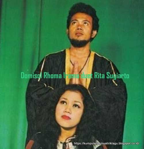 Domisol Rhoma Irama duet Rita Sugiarto