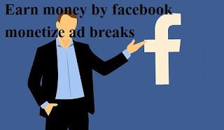 Facebook (ad breaks) se video monetize karke paise kaise kamaye in hindi step by step | delhi technical hindi blog !