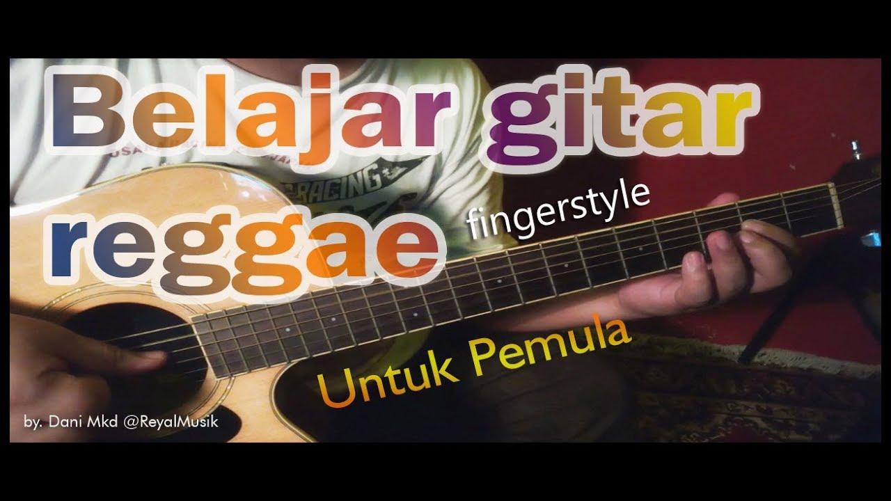 Belajar Gitar Reggae Untuk Pemula Cara Mudah Cepat