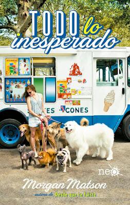 TODO LO INESPERADO. Morgan Matson (Plataforma Neo - 4 Septiembre 2017) LITERATURA JUVENIL portada libro español