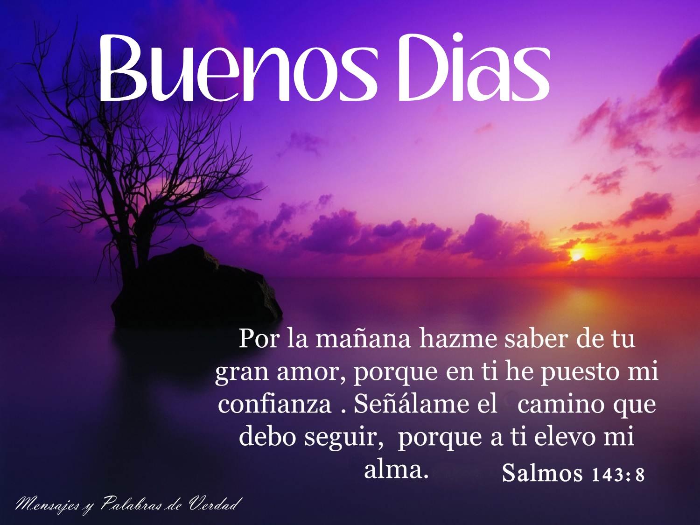 Frases Hermosas De Buenos Dias: Mensajes Y Palabras De Verdad: Buenos Dias. Imagenes Con