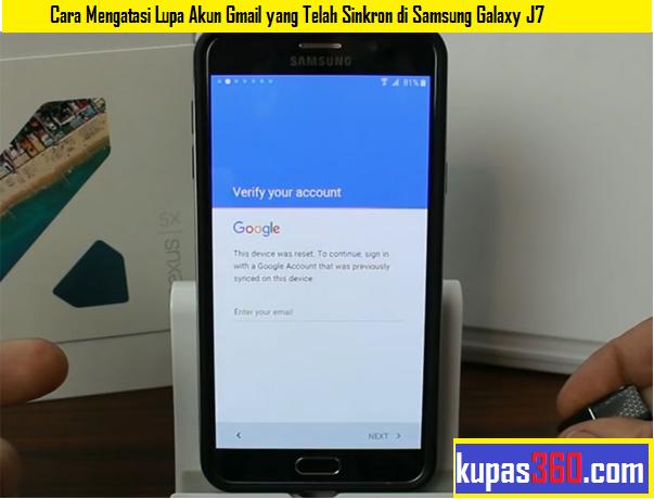 Cara Mengatasi Lupa Akun Gmail yang Telah Sinkron di Samsung Galaxy J7