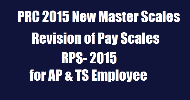 PRC 2015 New Master Scales Revision of Pay Scales 2015 for