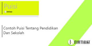 Contoh Puisi SD, SMP, dan SMA Terbaik Bahasa Indonesia
