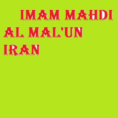 Imam Mahdi Al Mal'un