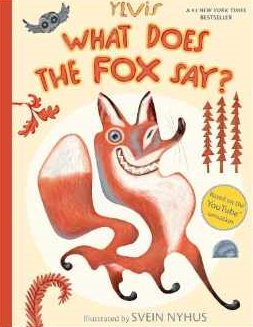http://www.amazon.com/What-Does-Fox-Say-Ylvis/dp/1481422235/ref=sr_1_1?ie=UTF8&qid=1397970553&sr=8-1&keywords=what+does+the+fox+say
